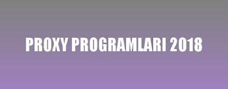 Proxy Programı 2018