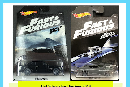 Hot Wheels Fast Furious 2018