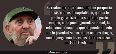 PUNTADAS CON HILO 22314-frase-es-realmente-impresionante-que-porqueria-de-sistema-es-el-capitalismo-fidel-castro