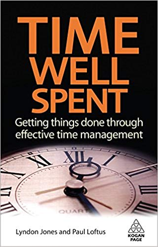 TIME WELL SPENT Getting things done through effective time management Lyndon Jones and Paul Loftus cover book