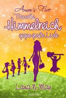 http://www.amazon.de/Amors-Five-Tausche-Himmelreich-gegen-ebook/dp/B01A0OEREA/ref=pd_rhf_dp_p_img_3?ie=UTF8&refRID=0BXJDQ45M8Y7TMZQH0RY#reader_B01A0OEREA
