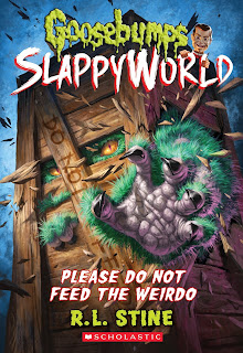Summer Review: Goosebumps Slappyworld: Please Do Not Feed the Weirdo
