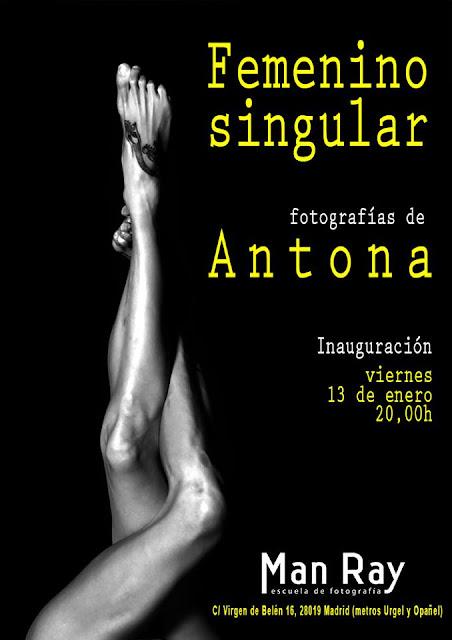 """Femenino singular"", exposición fotográfica Antona"