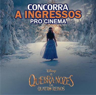 """Promoção Glade - Concorra a ingressos para o cinema """"O Quebra Nozes E Os Quatro Reinos"""""""