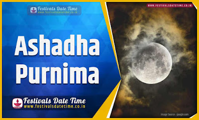 2020 Ashadha Purnima Date and Time, 2020 Ashadha Purnima Festival Schedule and Calendar