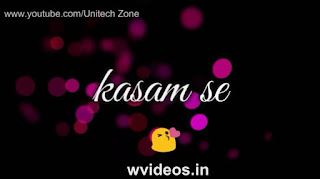 Kasam Se Whatsapp Status Love Video