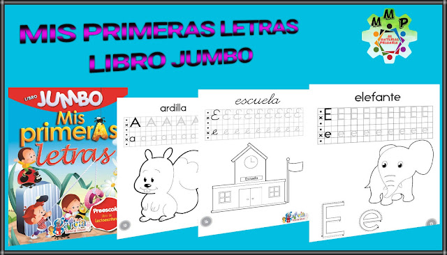 MIS PRIMERAS LETRAS-LIBRO JUMBO