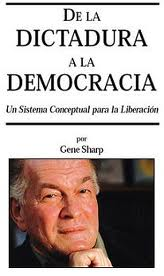 De la Dictadura a la Democracia/ Gene Sharp