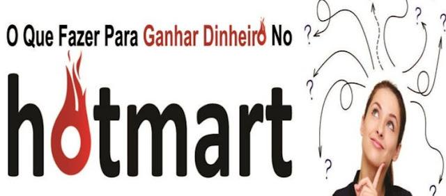 Como Ganhar Dinheiro com a Plataforma Hotmart