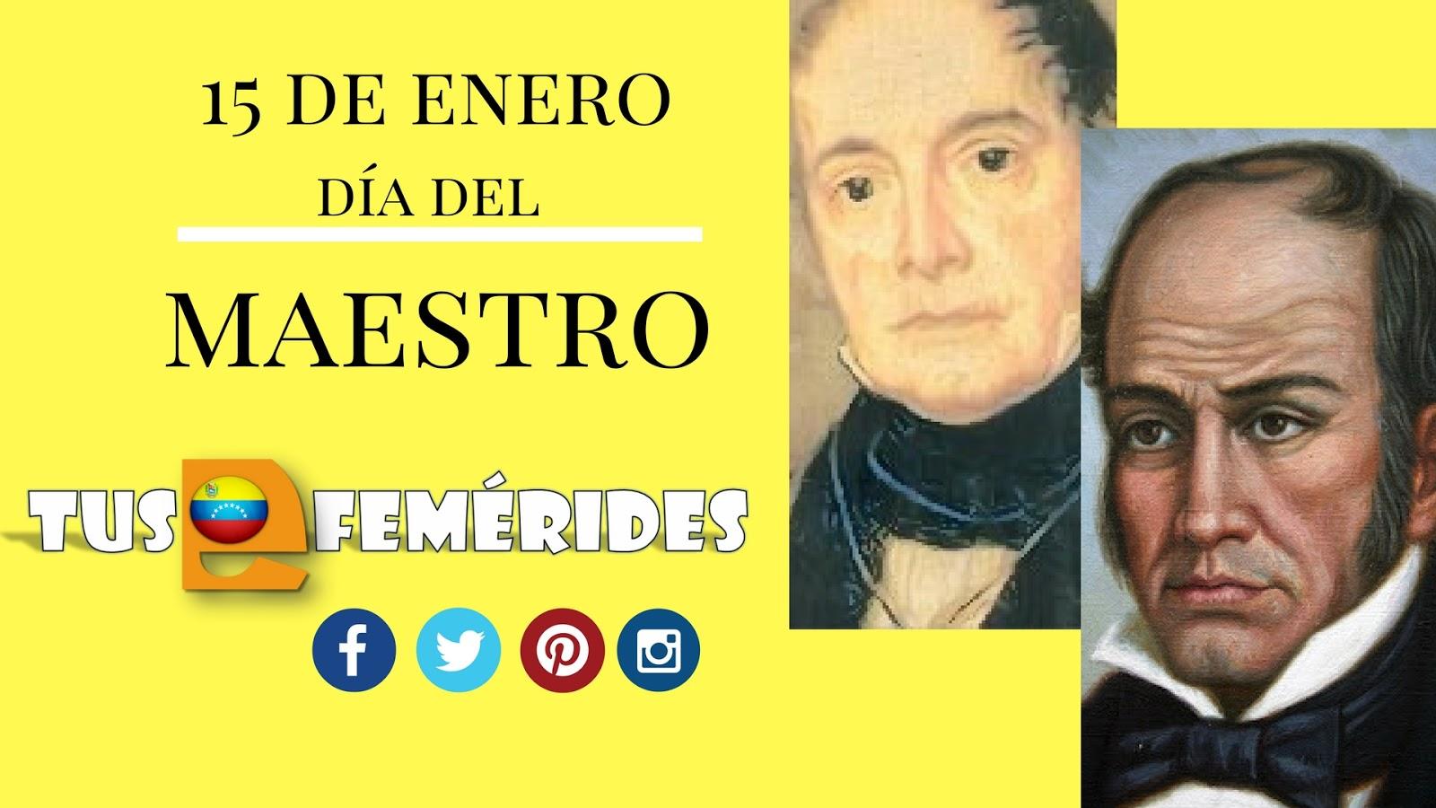 Tus Efemérides Escolares: 15 de Enero Día del Maestro en Venezuela ...