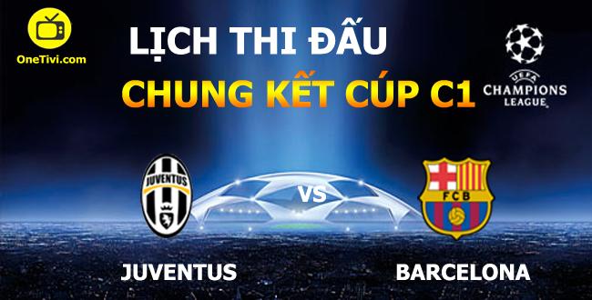 Lịch thi đấu chung kết cúp c1 mùa giải 2014-2015
