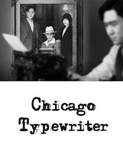 https://lachroniquedespassions.blogspot.fr/2017/07/chicago-typewriter.html
