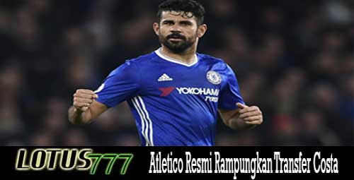 Atletico Resmi Rampungkan Transfer Costa