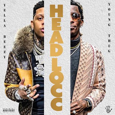 Yella Beezy - Headlocc Ft. Young Thug (Audio)