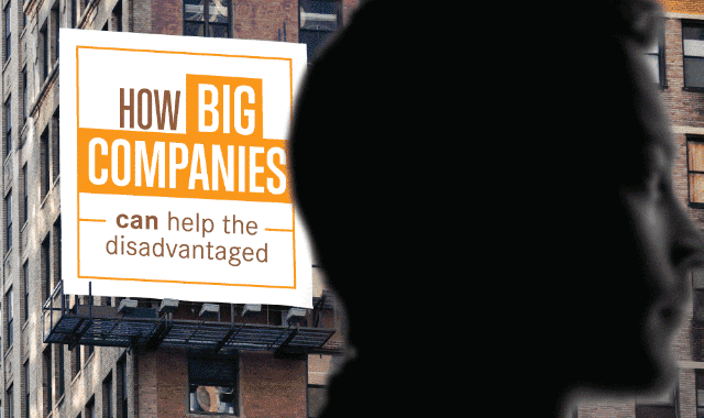 How Big Companies Can Help The Disadvantaged