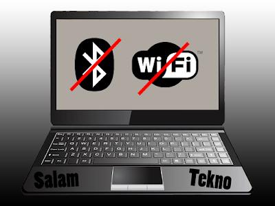 Bluetooth dan wifi hilang