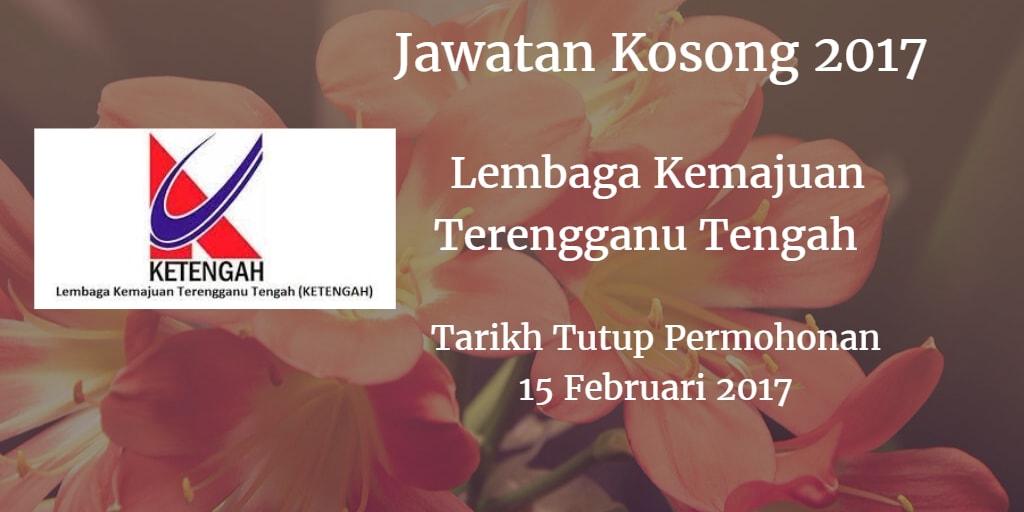 Jawatan Kosong KETENGAH 15 Februari 2017