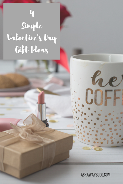 4 Simple Valentine's Day Gift Ideas