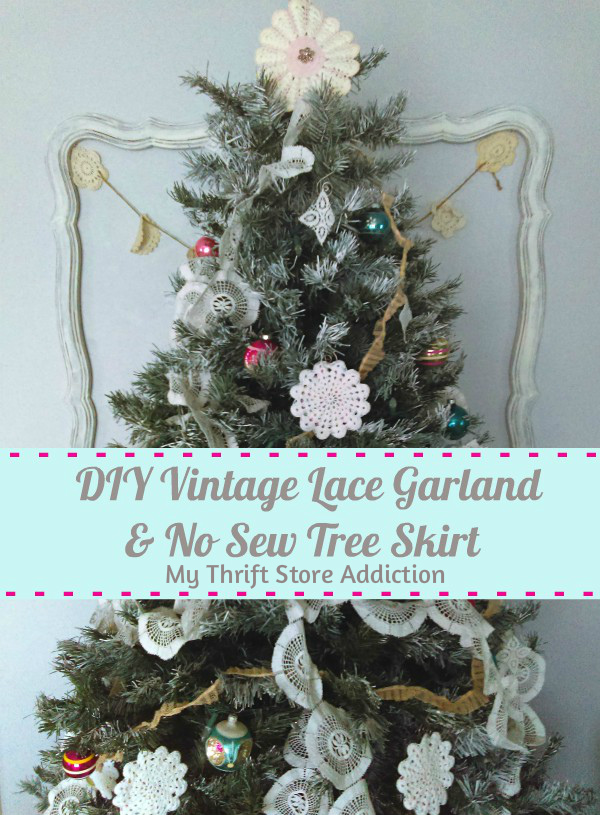 DIY vintage lace garland and no sew tree skirt tutorial