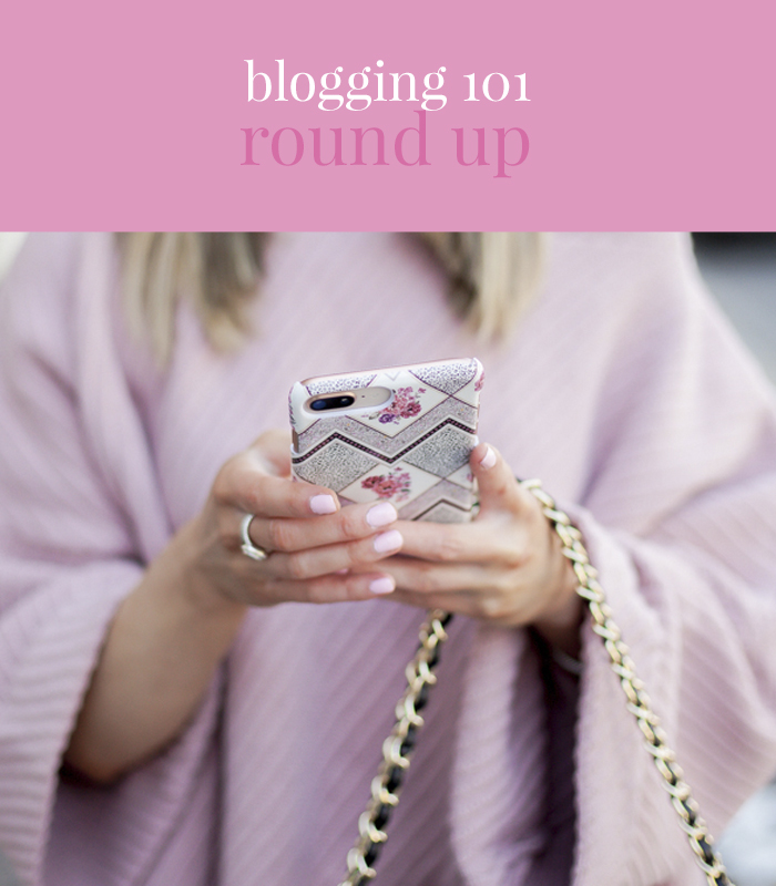 blogging 101 round up