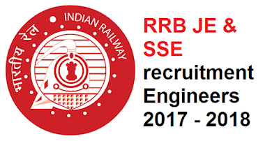 RRB JE & SSE recruitment Engineers 2017 - 2018