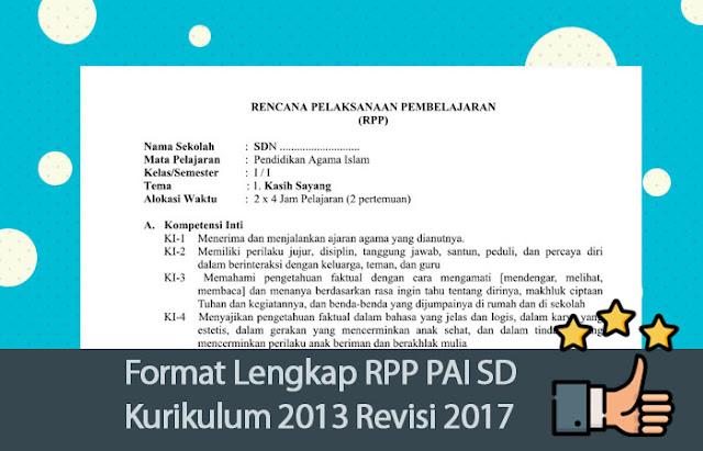 Format Lengkap RPP PAI SD Kurikulum 2013 Revisi 2017