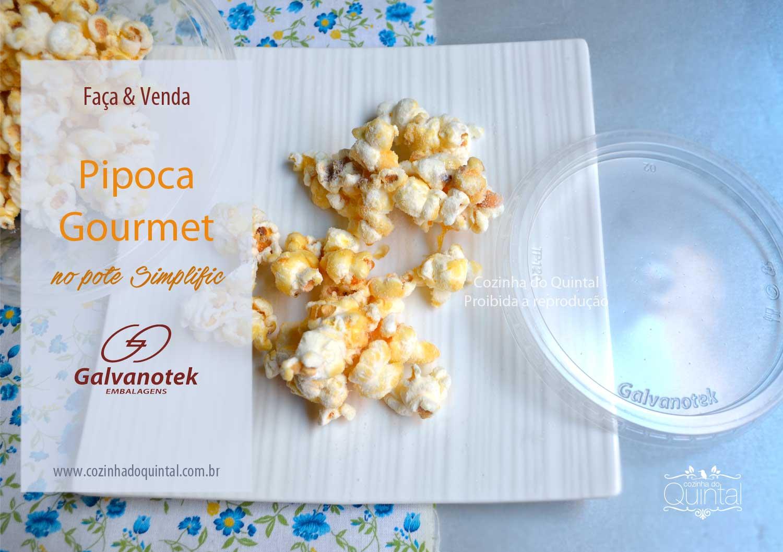 Faça e Venda Pipoca Gourmet com embalagens Simplific da Galvanotek que você encontra no Makro Atacadista