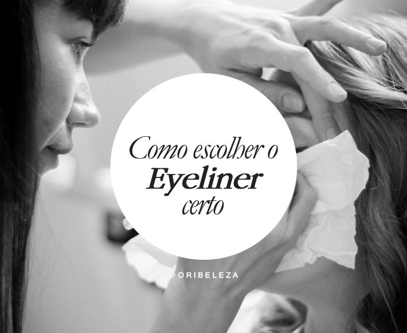 Como Escolher o Eyeliner Certo