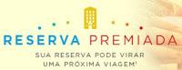 Promoção Reserva Premiada Multiplus