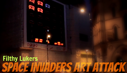 Streetart : Filthy Lukers Space Invader Art Attack ( 1 Video )