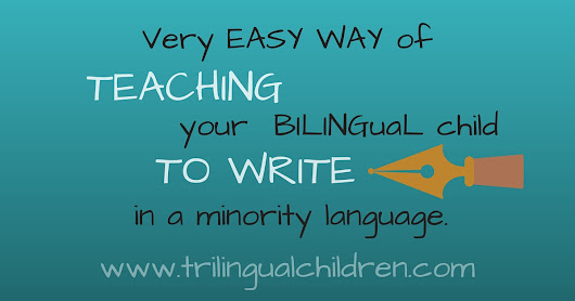 Easy way of teaching your bilingual kids to write in a minority language.