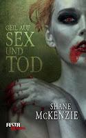 http://aryagreen.blogspot.de/2016/12/geil-auf-sex-und-tod-von-shane-mckenzie.html