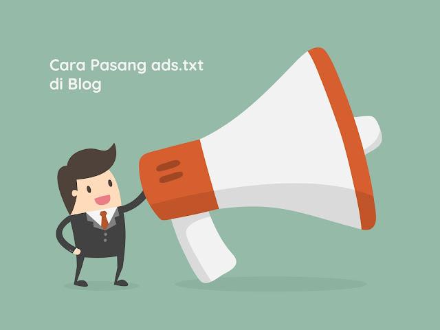 Cara Mengaktifkan Fitur Ads.txt untuk Adsense di Blogger