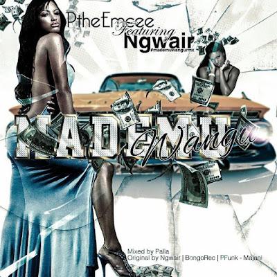 P the Mc & Ngwear - Mademu wangu remix