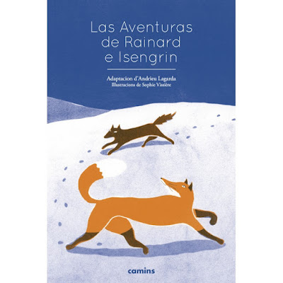 Las Aventuras de Rainard e Isengrin - André Lagarde