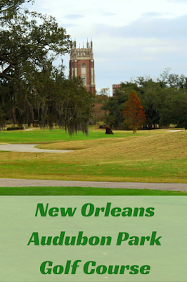 Travel the World: Audubon Park Golf Course, a great New Orleans golf course with a century of history.