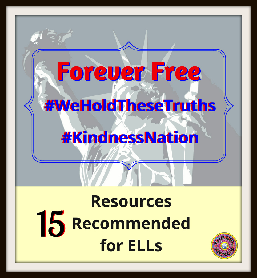 15 Forever Free resources about kindness, character, civics, appreciating cultural differences, and real vs fake information online that are especially appropriate for ELLs | The ESL Connection