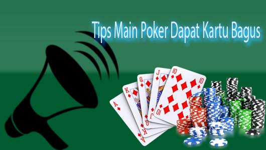 Cara Mendapatkan Kartu Bagus Dalam Bermain Judi Poker Bersama Edenpoker Poker IDN Terbaik