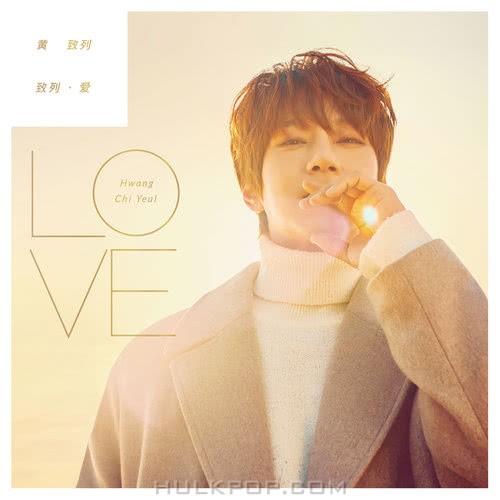HWANG CHI YEUL – Hwang Chiyeul·Love