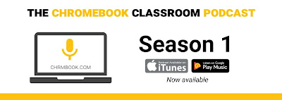 The Chromebook Classroom Podcast, Season 1