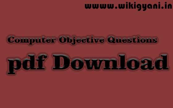 https://www.wikigyani.in/2019/04/computer-objective-prashna-pdf-download.html