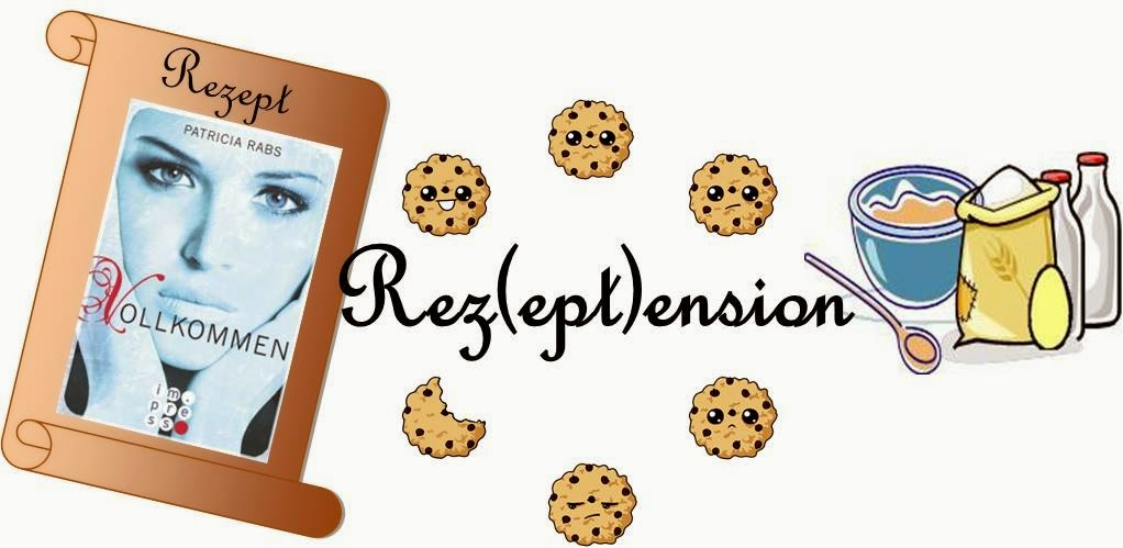 http://nusscookies-buecherliebe.blogspot.de/2015/01/rezeptension-vollkommen-von-patricia.html