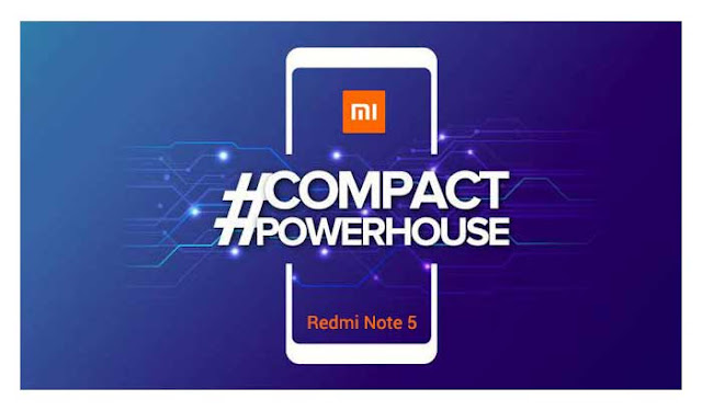 Xiaomi Redmi Note 5: Launching Tomorrow Exclusively on Amazon: Time, Features, and price: eAskme