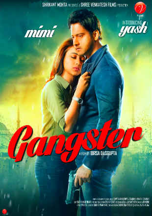 Gangster 2016 Full Bengali Movie Download HDRip 720p 1Gb