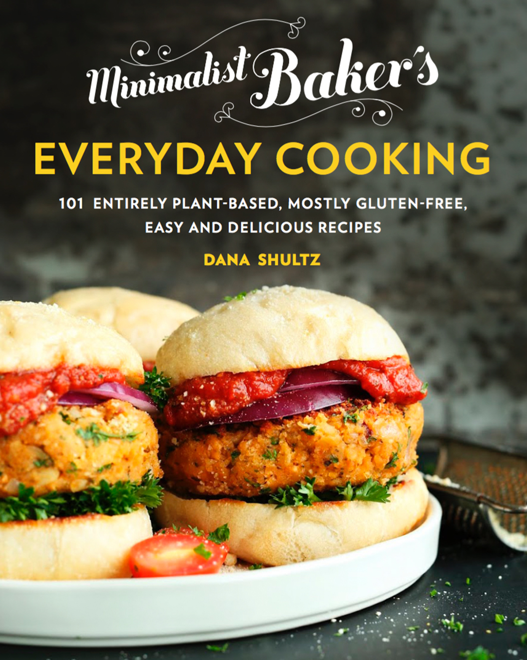 Vegan crunk the minimalist baker has a cookbook and its awesome i think we can all agree that when it comes to vegan recipe blogs minimalist baker is tops thats the blog i send new vegans or the veg curious to when forumfinder Gallery