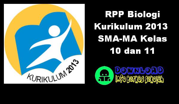 RPP Biologi Kurikulum 2013 SMA-MA Kelas 10 dan 11