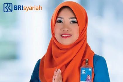 Lowongan Kerja Terbaru PT. Bank BRI Syariah Rekrutmen Karyawan Baru Tingkat D3 Semua Jurusan Tersedia 2 Posisi Jabatan Menarik Hingga 15 Mei 2019