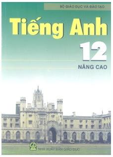 Sách Giáo Khoa Tiếng Anh 12 Nâng Cao