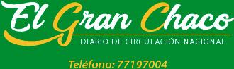 Periódico El Gran Chaco - Noticias de Yacuiba, Gran Chaco, Tarija, Bolivia y el Mundo.