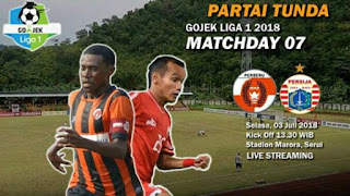 Perseru Serui vs Persija Jakarta 3 - 1 Liga 1 Selasa 3 Juli 2018